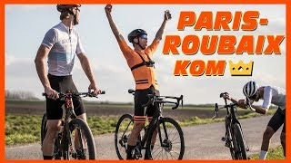 PARIS ROUBAIX KOM HUNTING - Are we faster than the pro's!?