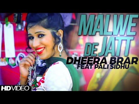 Malwe De Jatt Dheera Brar Feat Pali Sidhu [ Official Video ] Anand Music
