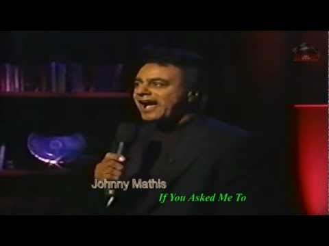 Johnny Mathis - If You Asked Me To (R&K)