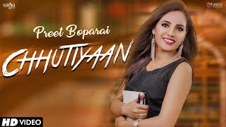 Chhutiyaan Preet Boparai | Youngistan | New Punjabi Songs 2018 | Saga Music