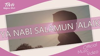 Gambar cover TIVA Religious Music  -  Ya Nabi Salamun 'Alaik (Official Video)