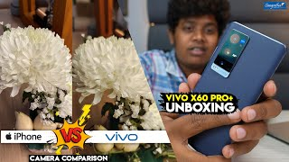 Vivo  X60 Pro+ Unboxing - Camera Comparison with iPhone 12 Pro Max- Sangeetha Mobiles - Irfan's View