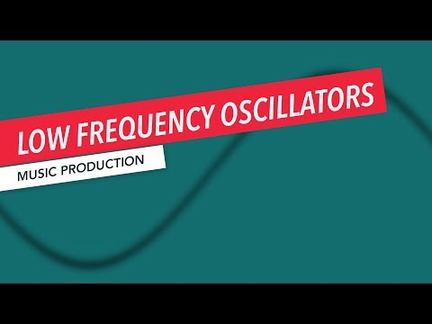 How Low Frequency Oscillators Work | Synthesizer | Music Production | Berklee Online