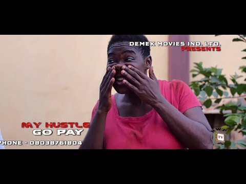 MY HUSTLE GO PAY - Mercy Johnson - New Movie - 2019 Latest Nigerian Nollywood Movie