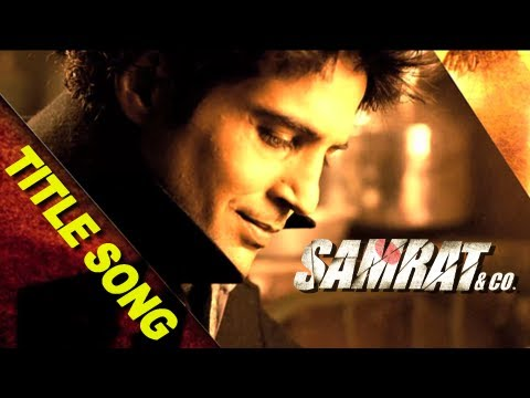 Samrat & Co. | Title Song | Rajeev...