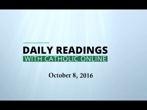 Daily Reading for Saturday, October 8th, 2016 HD