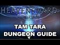 Final Fantasy XIV: Heavensward - Tam Tara Deepcroft - Dungeon Guide