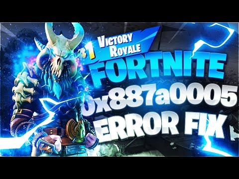 How to Fix Fortnite Error 0x887a0005 - REMOVED [Season 9] Download