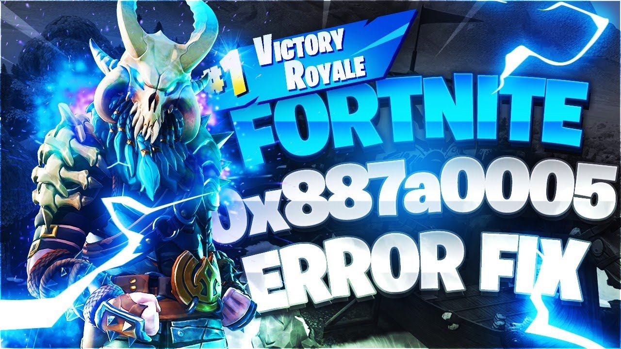 How to Fix Fortnite Error: 0x887a0005 -