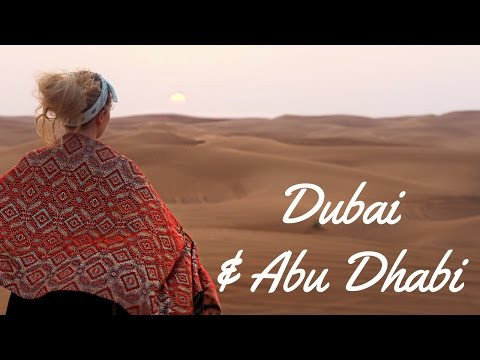My Trip to Dubai & Abu Dhabi!!!
