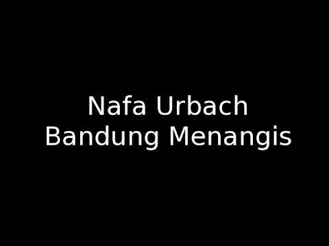 Nafa Urbach -  Bandung Menangis