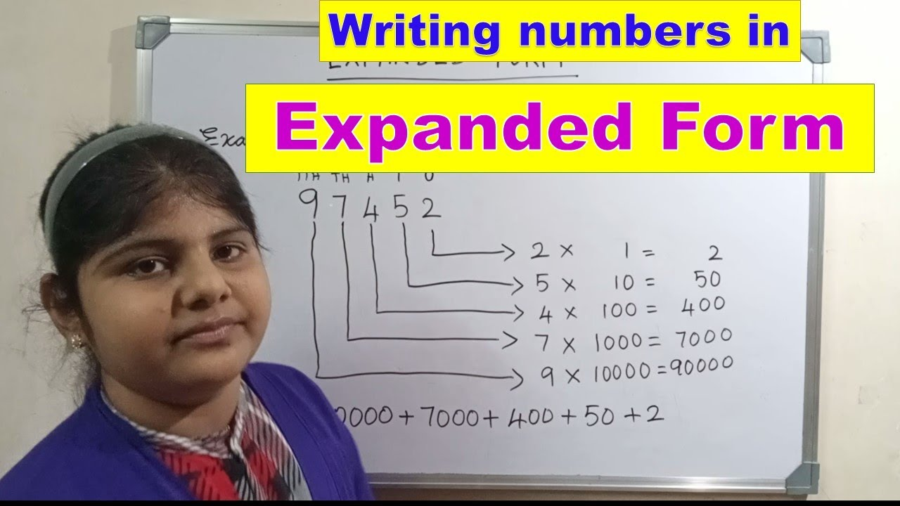 Expanded Form of a numbers  writing numbers in expanded form  how to  write expanded notation
