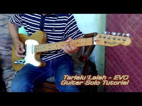 Terlalu Lelah (EVO) Guitar Solo Tutorial