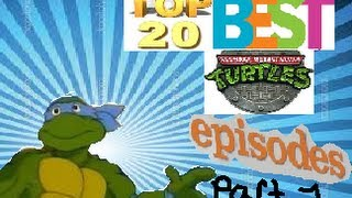 Top 20 Best Teenage Mutant Ninja Turtles 1987 Episodes Part 1