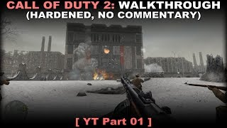 Call of Duty 2 walkthrough 01 (Hardened, No commentary ✔)