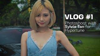VLOG #1: Photoshoot With Model Sylvia Tan For Hypertune Magazine