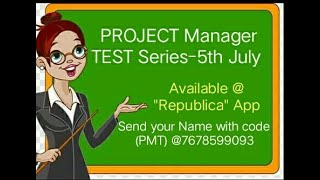 "PROJECT Manager TEST Series Starting from 5thJuly. Available@ ""REPUBLICA"" App. For details7678599093"