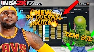 NBA 2K17 *NEW*99 OVERALL DEMI GOD/ATTRIBUTE GLITCH!!!!*WORKING ON ALL CONSOLES!*