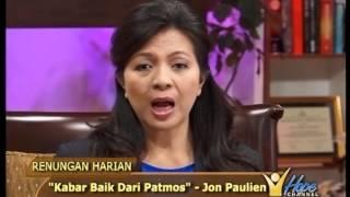 """Kabar Baik Dari Patmos"" - 25 Januari 2013"