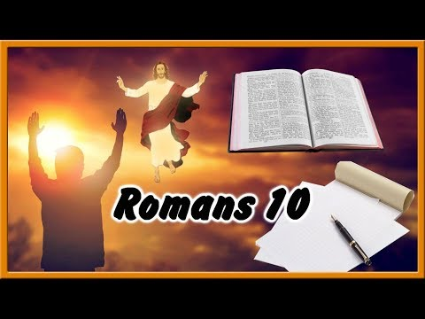 What We Need to Do to Be Saved (Romans 10 Bible Study)