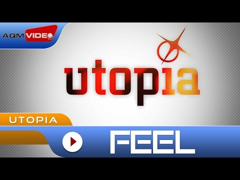 Utopia - Feel | Official Video
