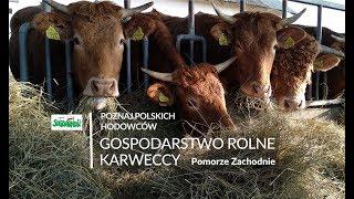 Gospodarstwo Rolne KARWECCY _poznaj POLSKICH HODOWCÓW