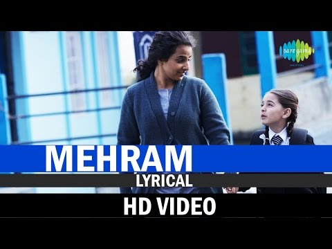 Mehram with Lyrics | Kahaani 2-Durga Rani Singh | Arijit Singh | Music by Clinton Cerejo