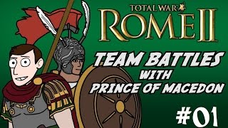 Total War Rome 2 - Online Battle w/Prince of Macedon! #01