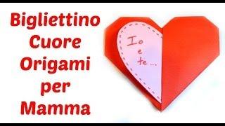 Bigliettino Cuor di Origami per la Festa della Mamma/ Mother's day Origami Heart Card -Arte per Te