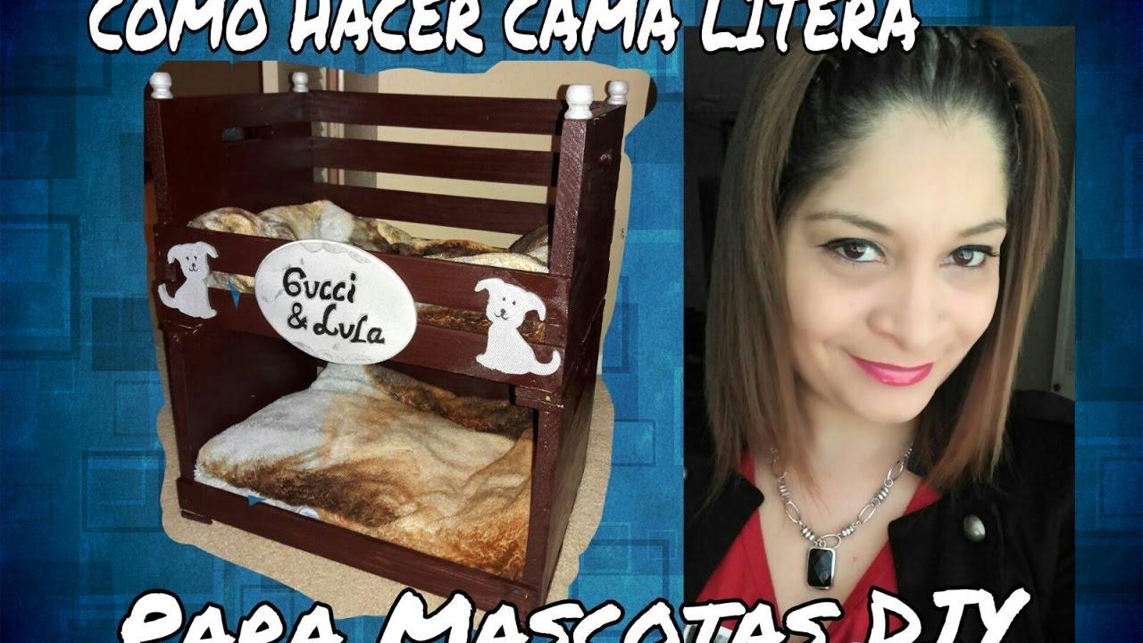 Diy como hacer una cama litera para mascotas youtube - Como hacer camitas para perros ...