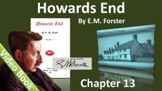 Chapter 13 - Howards End by E. M. Forster