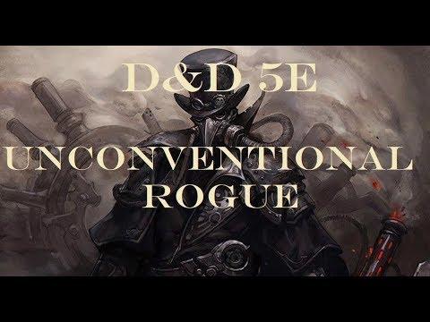 D&D 5e Unconventional Rogue