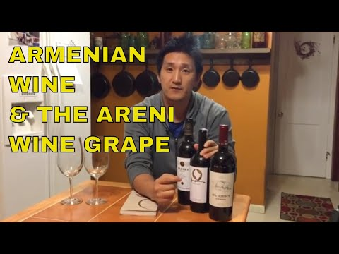 Armenian Wine And The Indigenous Grape Areni