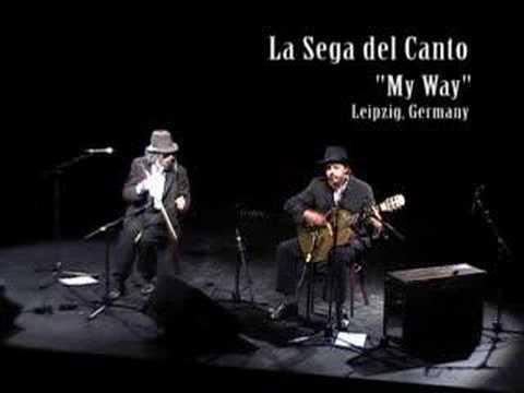 La Sega Del Canto. Live in Germany. My Way.