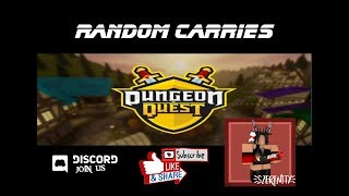 Roblox ll Dungeon Quest ll Random Carries No VIP