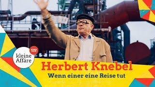 Herbert Knebel – Wenn einer eine Reise tut