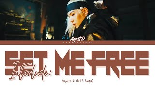 Download Lagu Agust D BTS Suga - Interlude Set Me Free Color Coded Han MP3
