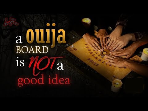 A Ouija Board is NOT a good idea EVER! HORROR STORY