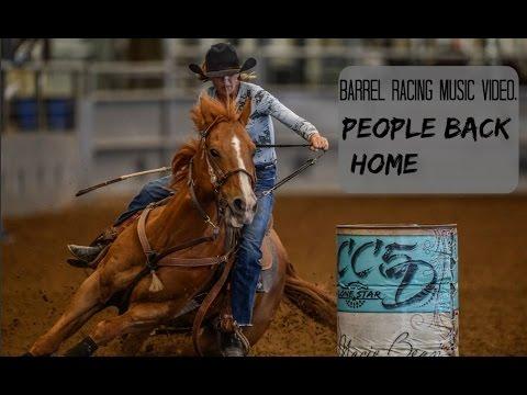 Barrel racing music video ~ People back home