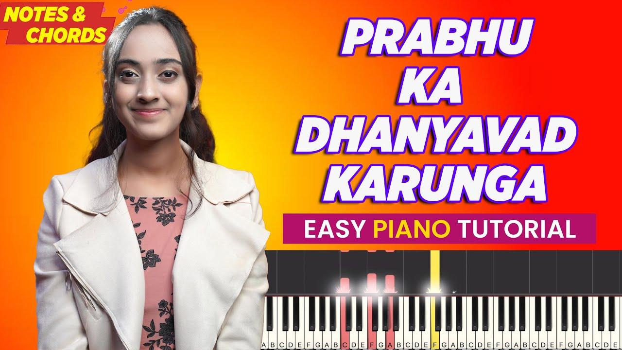 Prabhu Ka Dhanyawad Karunga - Easy Piano CHORDS & NOTES CHART | Yeshu Ke Geet