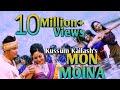 MON MOINA || Kussum Kailash || New Assamese Video Song 2019