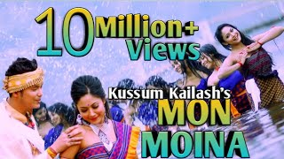 MON MOINA || Kussum Kailash || New Assamese Video Song 2019