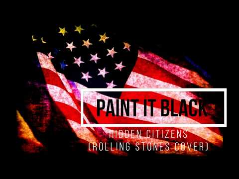HIDDEN CITIZENS - PAINT IT BLACK (REMASTERED)2018
