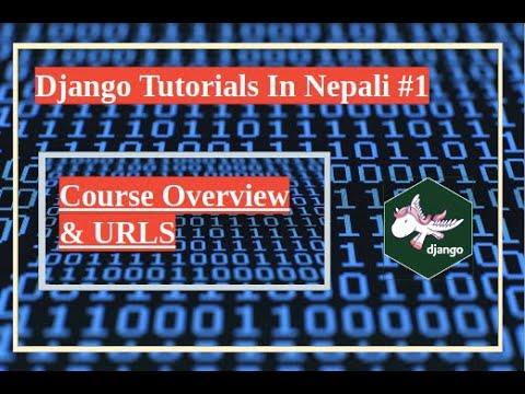 Complete Django Tutorials In Nepali || Part-1| By Dinesh Kc