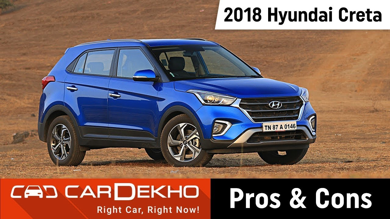 2018 Hyundai Creta Pros Cons Should You Buy One Cardekho Com