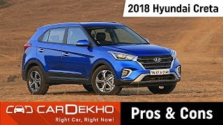 2018 Hyundai Creta Pros, Cons & Should You Buy One? | CarDekho.com