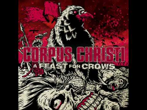 NEW ALBUM Broken Man  Corpus Christi  A Feast for Crows