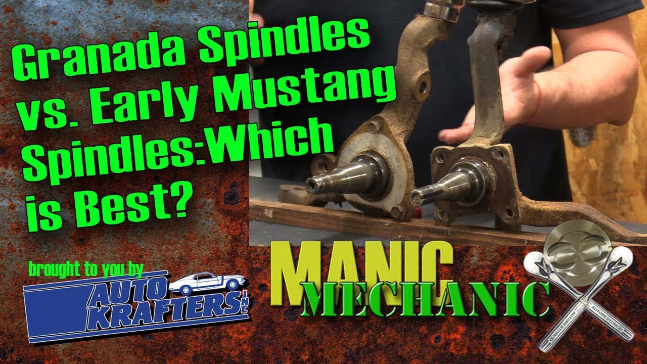 1963 1964 1965 Falcon 1965 1966 Mustang Spindles vs Granada Spindles  knuckles Episode 39 Manic Mecha