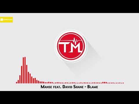 Manse feat. David Shane - Blame