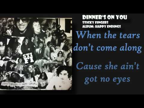 Sticky Fingers - Dinners On You
